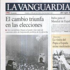 Coleccionismo de Revistas y Periódicos: LA VANGUARDIA AO 1982: EL CAMBIO TRIUNFA EN LAS ELECCIONES. Lote 57067415