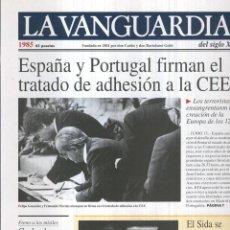 Coleccionismo de Revistas y Periódicos: LA VANGUARDIA AO 1985: ESPAA Y PORTUGAL FIRMAN EL TRATADO DE ADHESION A LA CEE. Lote 57067418