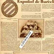 Coleccionismo de Revistas y Periódicos: REVISTA AÑ 1930 HISTORIA DEL REAL CLUB DEPORTIVO ESPAÑOL FUTBOL BORDADOS EN SEMANA SANTA DE SEVILLA . Lote 57087121