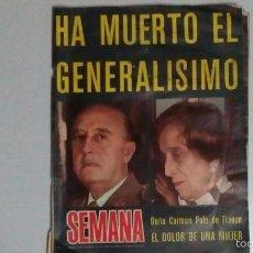 Coleccionismo de Revistas y Periódicos: SEMANA ,DE LA MUERTE DE FRANCO. AÑO 1975.. Lote 57096463
