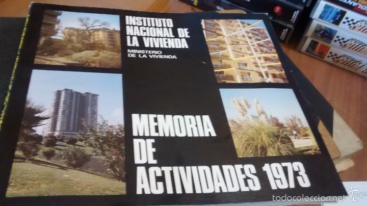 INSTITUTO NACIONAL DE LA VIVIENDA, MEMORIA DE ACTIVIDADES 1973 + CUADERNILLO DISPOSICIONES LEGALES (Coleccionismo - Revistas y Periódicos Modernos (a partir de 1.940) - Otros)
