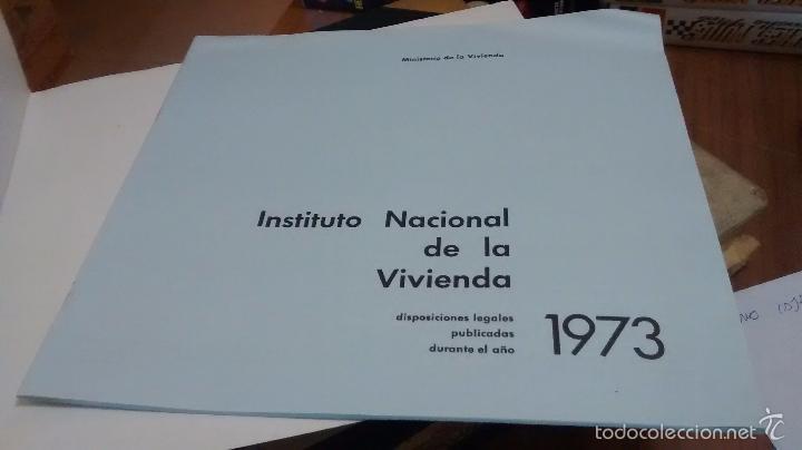 Coleccionismo de Revistas y Periódicos: INSTITUTO NACIONAL DE LA VIVIENDA, MEMORIA DE ACTIVIDADES 1973 + CUADERNILLO DISPOSICIONES LEGALES - Foto 4 - 57121708