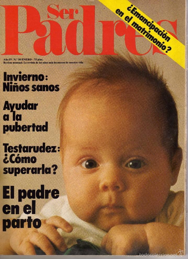 REVISTA SER PADRES Nº 38, ENERO 1978 (Coleccionismo - Revistas y Periódicos Modernos (a partir de 1.940) - Otros)