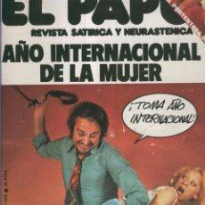 Coleccionismo de Revistas y Periódicos: EL PAPUS. REVISTA DE HUMOR NMERO 070. AO INTERNACIONAL DE LA MUJER. Lote 55642853