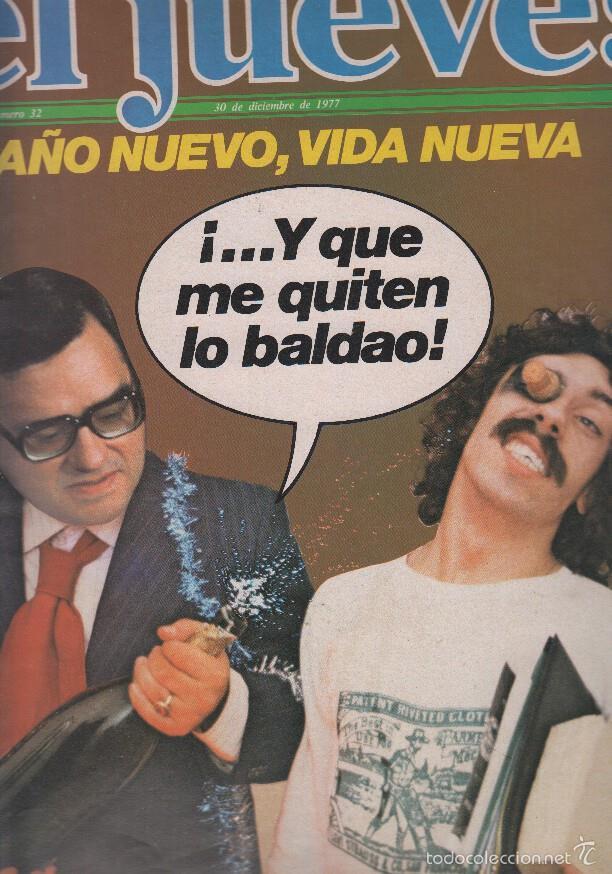 EL JUEVES NUMERO 32 - AO NUEVO, VIDA NUEVA (Coleccionismo - Revistas y Periódicos Modernos (a partir de 1.940) - Otros)