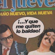 Coleccionismo de Revistas y Periódicos: EL JUEVES NUMERO 32 - AO NUEVO, VIDA NUEVA. Lote 57622599