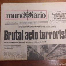 Coleccionismo de Revistas y Periódicos: MUNDO DIARIO. NÚM. 2749. 21 DE SEPTIEMBRE 1977. PORTADA ATENTADO EL PAPUS. Lote 57686273