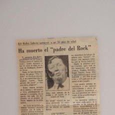 Coleccionismo de Revistas y Periódicos: NOTICIA DE PRENSA ORIGINAL DE 1981. HA MUERTO EL PADRE DEL ROCK, BILL HALLEY. Lote 57800076
