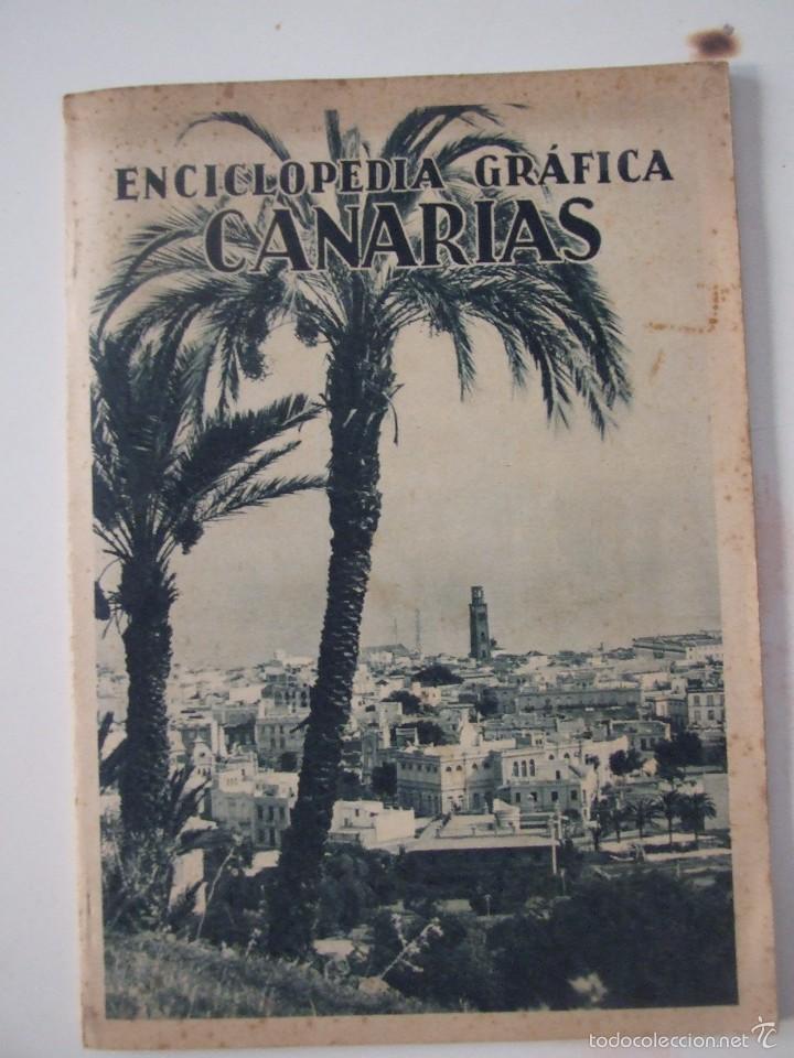 ENCICLOPEDIA GRAFICA CANARIAS -EDITORIAL CERVANTES -1930- (Coleccionismo - Revistas y Periódicos Antiguos (hasta 1.939))