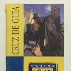 Coleccionismo de Revistas y Periódicos: CRUZ DE GUÍA 1999 SEMANA SANTA SEVILLA. Lote 57919369
