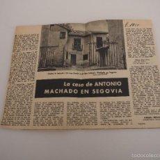 Coleccionismo de Revistas y Periódicos: ARTÍCULO DE PRENSA ORIGINAL 1951. LA CASA DE ANTONIO MACHADO EN SEGOVIA. Lote 57926687