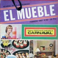 Coleccionismo de Revistas y Periódicos: REVISTA EL MUEBLE Nº 62 - FEBRERO DE 1967. Lote 76173746
