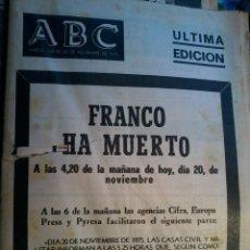 Coleccionismo de Revistas y Periódicos: ABC- FRANCO A MUERTO-ULTIMA EDICION-20 NOVIEMBRE 1975. Lote 57998716