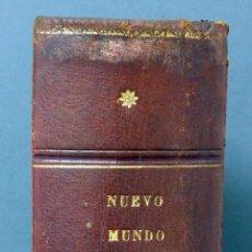 Coleccionismo de Revistas y Periódicos: NUEVO MUNDO 1899 REVISTA ENCUADERNADA EN TOMO 52 NÚMEROS 260 AL 312 INCLUÍDOS COMPLETO. Lote 58006412