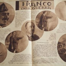 Coleccionismo de Revistas y Periódicos: REPORTAJE DE PRENSA ORIGINAL AÑOS 30. FRANCO EN LA GUERRA. Lote 58078511
