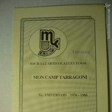 Coleccionismo de Revistas y Periódicos: TARRAGONA -REVISTA 20 PAG.FICHAS DE TODO GRUPO ARTISTICO SDAD.MON CAMP TARRAGONI -X ANIV- BB. Lote 58137992