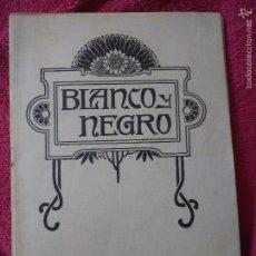 Coleccionismo de Revistas y Periódicos: REVISTA ILUSTRADA BLANCO Y NEGRO. Lote 58226293