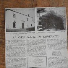 Coleccionismo de Revistas y Periódicos: HOJA REVISTA ORIGINAL AÑOS 10. LA CASA NATAL DE CERVANTES, ALACALA. Lote 58251088