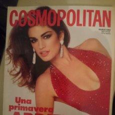 Coleccionismo de Revistas y Periódicos: COSMOPOLITAN - MARZO 1992 - CON CINDY CRAWFORD EN PORTADA --REFSAMUMEESES1CE. Lote 58427889