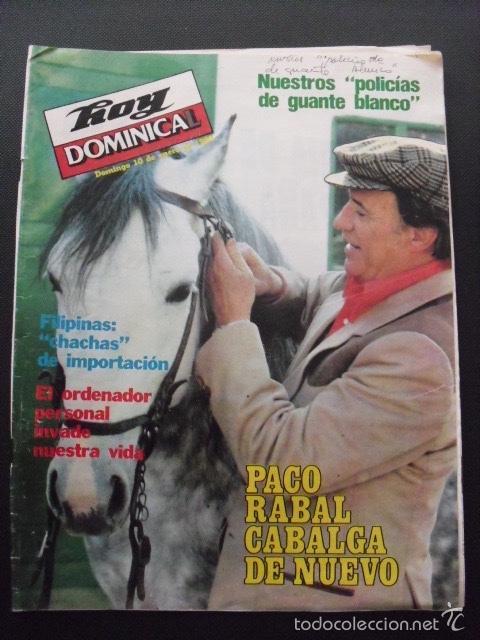 REVISTA HOY DOMINICAL. ENERO 1982. PACO RABAL. (Coleccionismo - Revistas y Periódicos Modernos (a partir de 1.940) - Otros)
