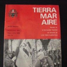 Coleccionismo de Revistas y Periódicos: REVISTA TIERRA MAR AIRE. Nº 58. AÑO XI. MAYO-JUNIO 1969.. Lote 58441489