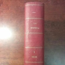 Coleccionismo de Revistas y Periódicos: TOMO I LA ESFERA AÑO 1928. 25 REVISTAS. SEMANA SANTA 1928 EXTRAORDINARIO. Lote 58486650
