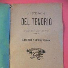 Coleccionismo de Revistas y Periódicos: -LAS DESGRACIAS DEL TENORIO- LL.MILLÀ Y S. BONAVÍA. (FP00062). Lote 58394005