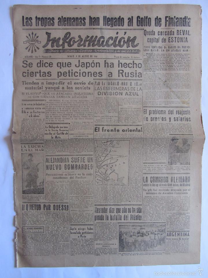 INFORMACION DIARIO DE FALANGE ESPAÑOLA ALICANTE 9 AGOSTO 1941 2ª GUERRA MUNDIAL (Coleccionismo - Revistas y Periódicos Modernos (a partir de 1.940) - Otros)