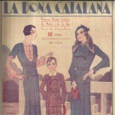 Coleccionismo de Revistas y Periódicos: LA DONA CATALANA. REVISTA DE MODES I DE LA LLAR. Nº 368 . OCTUBRE 1932 . BARCELONA. Lote 58591875