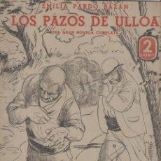 Coleccionismo de Revistas y Periódicos: EMILIA PARDO BAZAN *** LOS PAZOS DE ULLOA ***. Lote 58623621