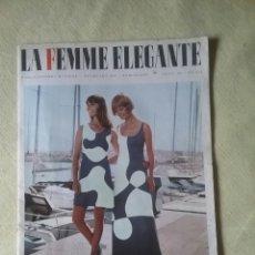 Coleccionismo de Revistas y Periódicos: REVISTA, LA FEMME ELEGANTE. N. 653. AÑO 1973. MODA VINTAGE.. Lote 58905356