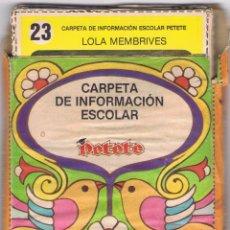 Coleccionismo de Revistas y Periódicos: CARPETA DE INFORMACIÓN ESCOLAR. PETETE MD160. Lote 59085570