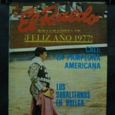 Coleccionismo de Revistas y Periódicos: REVISTA EL RUEDO N.º 1693 - 11 ENERO 1977 - CALI LA PAMPLONA AMERICANA LOS SUBALTERNOS EN HUELGA. Lote 105868720