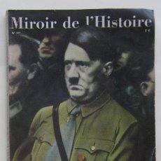 Coleccionismo de Revistas y Periódicos: MIROIR DE L'HISTOIRE - HAUSSEN EL ASTROLOGO DE HITLER. Lote 59472565