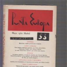 Coleccionismo de Revistas y Periódicos: LIBRO-REVISTA CULTURAL PUNTA EUROPA Nº 53 MAYO 1960. Lote 59636047