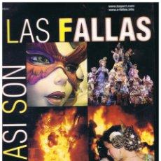 Coleccionismo de Revistas y Periódicos: ASI SON LAS FALLAS ANTOLOGÍA HISTÓRICA BAYARRI 6ª EDICIÓN 88 PAGINAS MD236. Lote 59943783