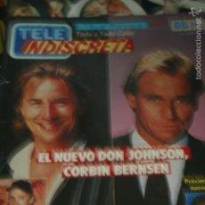 Coleccionismo de Revistas y Periódicos: TELE INDISCRETA DON JOHNSON CORBIN BERNSEN MICHAEL LANDON PAUL NEWMAN 1988. Lote 59967071