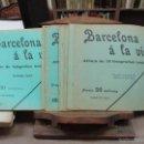 Coleccionismo de Revistas y Periódicos: BARCELONA Á LA VISTA ALBUM DE 16 FOTOGRAFÍAS INÉDITAS. PRIMERA Y SEGUNDA SERIE. C. 1896-1904. Lote 59968355