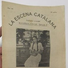 Coleccionismo de Revistas y Periódicos: LA ESCENA CATALANA. NÚMERO 401. Lote 59975243