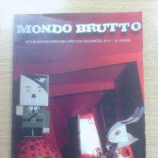 Coleccionismo de Revistas y Periódicos: MONDO BRUTTO #41. Lote 60128495