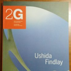 Coleccionismo de Revistas y Periódicos: 2G N.6, 1998/II. USHIDA FINDLAY. NEXUS: TEXTOS DE USHIDA FINDLAY Y MICHAEL J. OSTWALD.. Lote 232698905