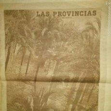Coleccionismo de Revistas y Periódicos: LAS PROVINCIAS-HISTORICO NUMERO 14 DE OCTUBRE DE 1957,RIADA DE VALENCIA.. Lote 60436958