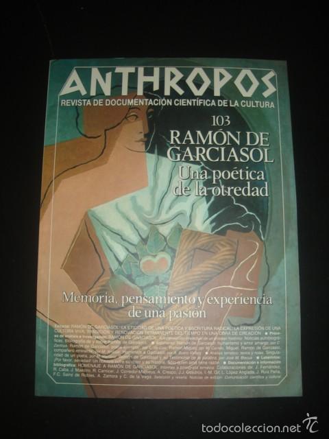 ANTHROPOS. REVISTA DE DOCUMENTACIÓN CIENTÍFICA DE LA CULTURA. NÚMERO 103. 1989. RAMÓN DE GARCIASOL (Coleccionismo - Revistas y Periódicos Modernos (a partir de 1.940) - Otros)