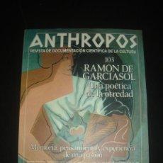 Coleccionismo de Revistas y Periódicos: ANTHROPOS. REVISTA DE DOCUMENTACIÓN CIENTÍFICA DE LA CULTURA. NÚMERO 103. 1989. RAMÓN DE GARCIASOL. Lote 60596063