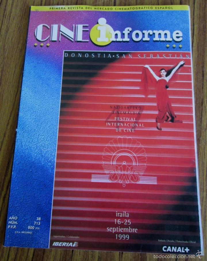 CINE INFORME PRIMERA REVISTA DEL MERCADO CINEMATOGRÁFICO ESPAÑOL FESTIVAL DE CINE SAN SEBASTIÁN 1999 (Coleccionismo - Revistas y Periódicos Modernos (a partir de 1.940) - Otros)