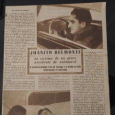 Coleccionismo de Revistas y Periódicos: HOJA REVISTA ORIGINAL AÑOS 40. JUANITO BELMONTE VÍCTIMA DE UN GRAVE ACCIDENTE DE AUTOMÓVIL. Lote 60744367