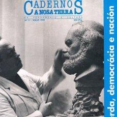 Coleccionismo de Revistas y Periódicos: CADERNOS A NOSA TERRA. Nº 11. JULIO 1991. Lote 60901235