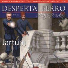 Coleccionismo de Revistas y Periódicos: DESPERTA FERRO HISTORIA MODERNA N. 23 - EN PORTADA: JARTUM (NUEVA). Lote 132983665
