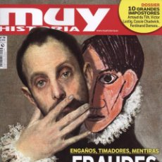 Coleccionismo de Revistas y Periódicos: MUY HISTORIA N. 78 - EN PORTADA: FRAUDES DE LA HISTORIA (NUEVA). Lote 86670586