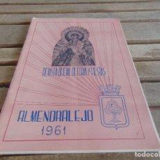 Coleccionismo de Revistas y Periódicos: REVISTA OFICIAL DE FERIA Y FIESTAS DE ALMENDRALEJO BADAJOZ AÑO 1961. Lote 61764996